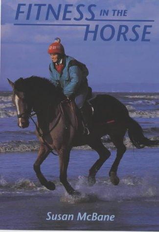 Fitness in the Horse por Susan McBane