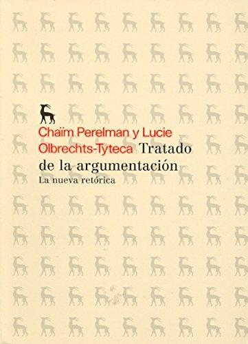 1: Tratado de la argumentacion I: La nueva retórica (NUEVA BRH)