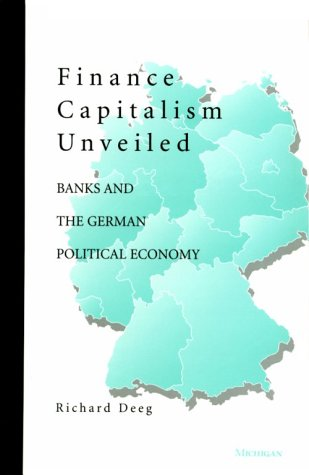 finance-capitalism-unveiled-banks-and-the-german-political-economy