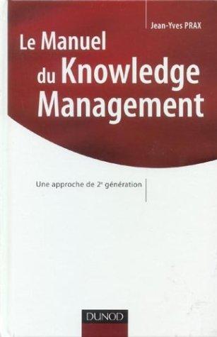 le-manuel-du-knowledge-management-une-approche-de-2e-generation