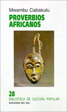 Descargar Libro Proverbios africanos de Mwambu Cabakulu