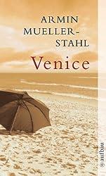 Venice: Ein amerikanisches Tagebuch