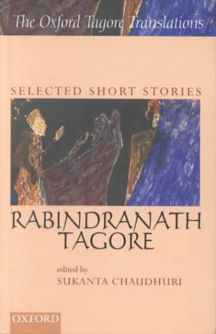 Selected Short Stories (Oxford Tagore Translations)