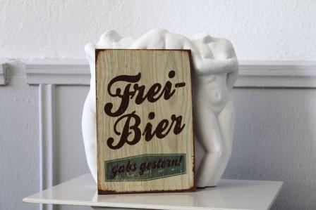 """Vintageschild, Dekorationsschild, Wandschild - """"Freibier gab´s gestern"""""""