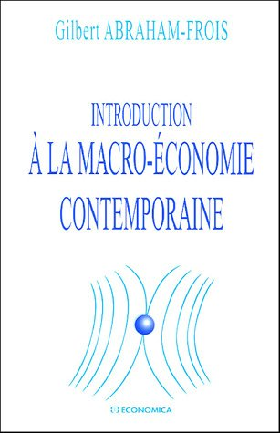 Introduction à la macro-économie contemporaine
