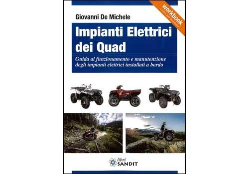 impianti-elettrici-dei-quad-il-presente-libro-che-rivolto-a-tutti-gli-operatori-dei-quad-anche-agli-