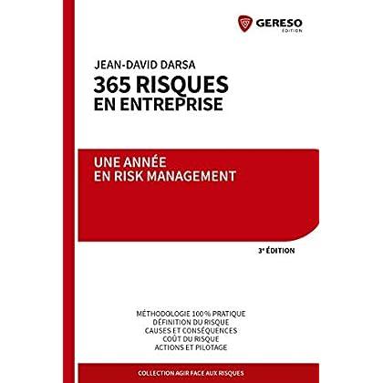 365 risques en entreprise: Une année en Risk Management