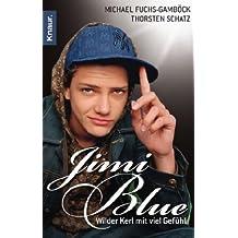 Jimi Blue: Wilder Kerl mit viel Gefühl