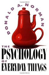 The Psychology Of Everyday Things by Don Norman (1988-06-13)