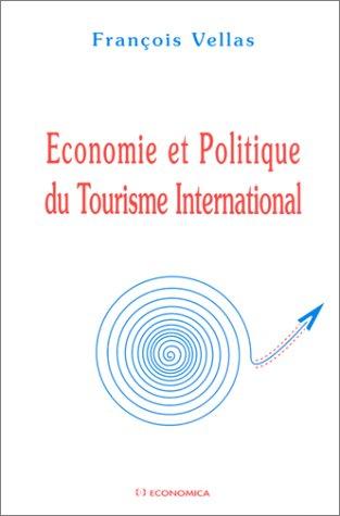 Descargar Libro Economie et politique du tourisme international de François Vellas