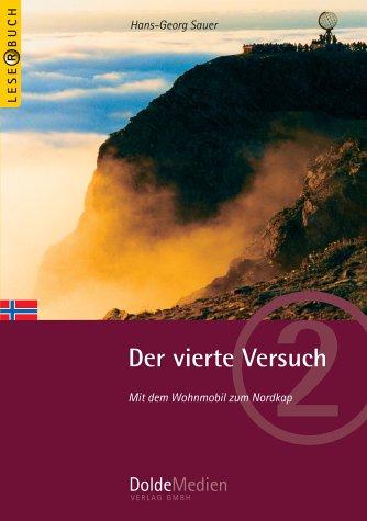 Der Vierte Versuch: Mit dem Wohnmobil zum Nordkap (Leserbuch): Alle Infos bei Amazon