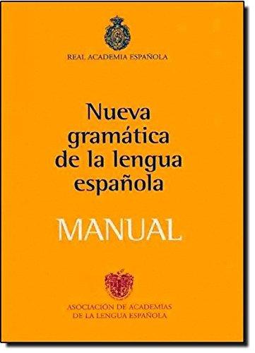 Nueva Gramatica Lengua Espa?de??ola MANUAL (Spanish Edition) by Real Academia de la Lengua Espa?de??ola (2010-06-15)