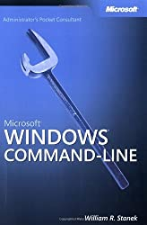 Microsoft?? Windows?? Command-Line Administrator's Pocket Consultant (Pro - Administrator's PC) by William R. Stanek (2004-04-28)