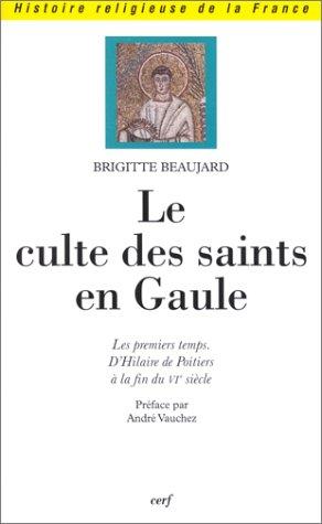 Le Culte des Saints en Gaule