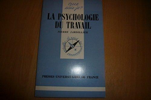 Psychologie du Travail (la)