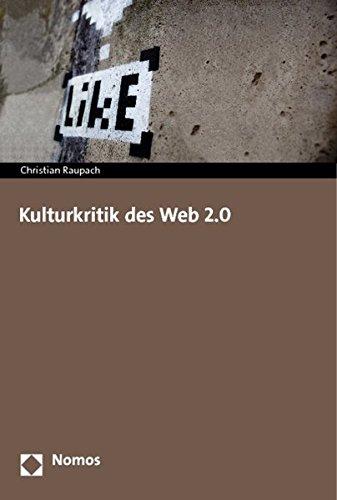 Kulturkritik des Web 2.0