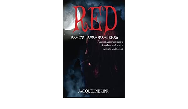 RED: Book One: Daemon Moon Trilogy
