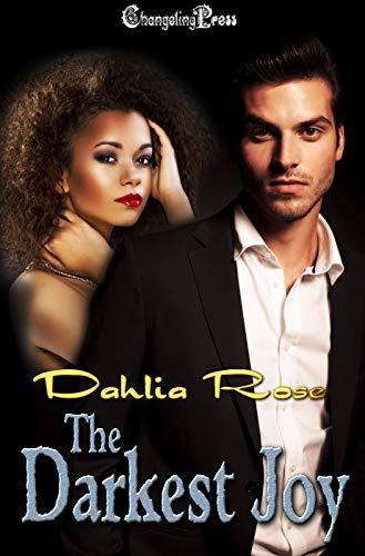 The Darkest Joy (Dark Love 1) (English Edition)