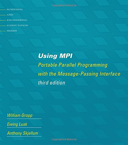 using-mpi-portable-parallel-programming-with-the-message-passing-interface-3e
