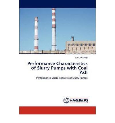 Performance Characteristics of Slurry Pumps with Coal Ash (Paperback) - Common