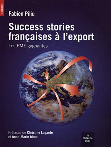 Success stories françaises à l'export par Fabien PILIU
