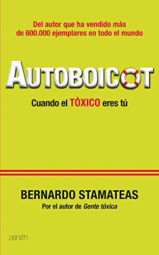 Descargar Libro Autoboicot: Cuando el tóxico eres tú (Autoayuda y superación) de Bernardo Stamateas