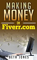 Making Money on Fiverr: How to Go From $0 to $1,000 in Just  a Month (The Hungry Freelancer) (English Edition)