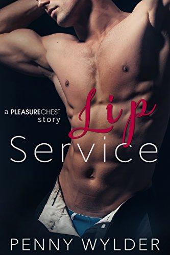 lip-service-a-pleasure-chest-story-english-edition
