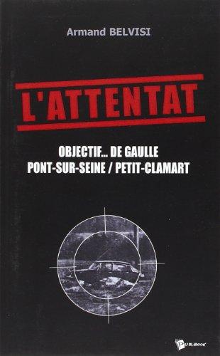 L'Attentat : Indicatif écho/Gabriel