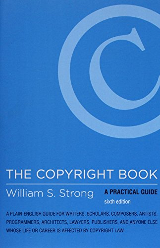 The Copyright Book: A Practical Guide