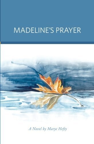 madelines-prayer-by-marye-g-hefty-2014-09-08