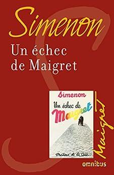 Un échec de Maigret par [SIMENON, Georges]