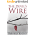 The Devil's Wire: A twisty psychological suspense thriller