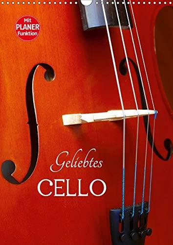 Geliebtes Cello (Wandkalender 2020 DIN A3 hoch): Das Violoncello in schönen Detailaufnahmen. (Geburtstagskalender, 14 Seiten ) (CALVENDO Kunst)