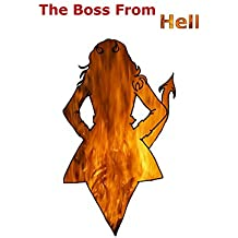 The Boss From  Hell (Toxic Work Environments Book 1) (English Edition)