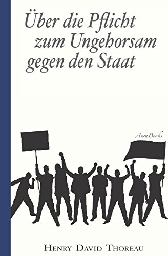 Buchseite und Rezensionen zu 'Über die Pflicht zum Ungehorsam gegen den Staat (Civil Disobedience): Vollständige deutsche Ausgabe' von Henry David Thoreau