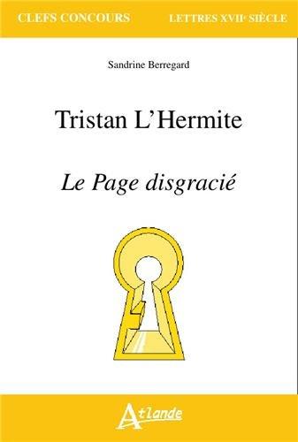Tristan l'Hermite, le Page disgracié
