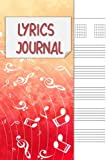 Lyrics Journal: Songwriting Notebook , Cornell Notes and Staff Paper with room for Guitar Chords, Lyrics and Music. Songwriting Journal for Musicians, Students , Lyricists. Red Orange Music Stave