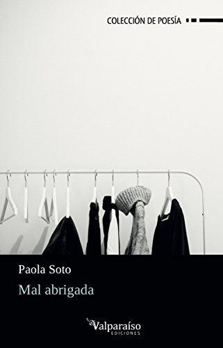 Mal abrigada (Colección Valparaíso de Poesía)