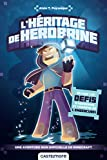 Une aventure Minecraft non officielle : L'Héritage de Herobrine