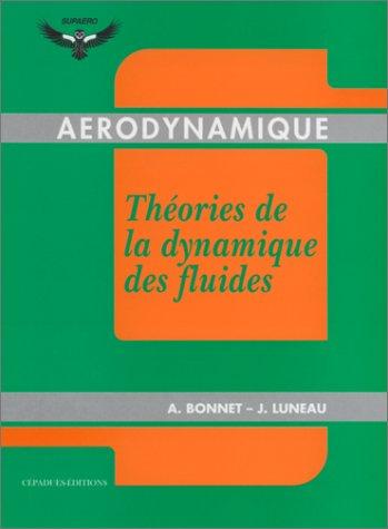Aérodynamique - Théories de la dynamique des fluides