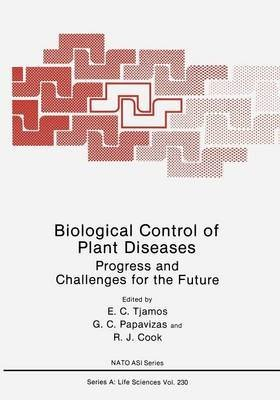 [(Biological Control of Plant Diseases : Progress and Challenges for the Future)] [Edited by E. C. Tjamos ] published on (April, 2013)