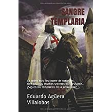 Sangre Templaria: La orden más fascinante de todos los tiempos. Hay muchos secretos por descubrir... ¿Siguen los templarios en la actualidad?