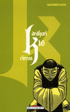 Karakuri Circus Vol.16