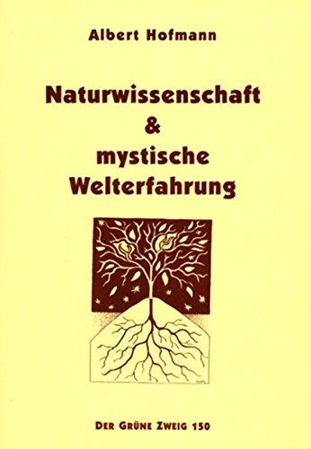 Naturwissenschaft & mystische Welterfahrung: Eine Volkspredigt (Der Grüne Zweig)