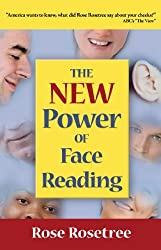 The NEW Power of Face Reading (Energy READING Skills) by Rose Rosetree (2013-01-07)