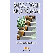 Vicolo della Duchesca (Super bestseller) (Italian Edition)
