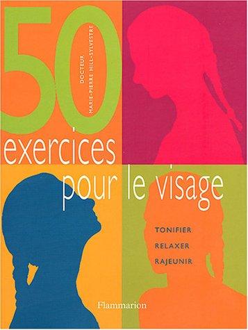50 exercices pour le visage