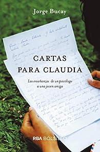 Cartas para Claudia par Jorge Bucay
