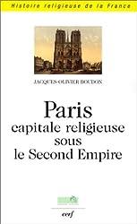 Paris capitale religieuse sous le second empire
